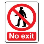 Prohibition safety sign - No Exit 073